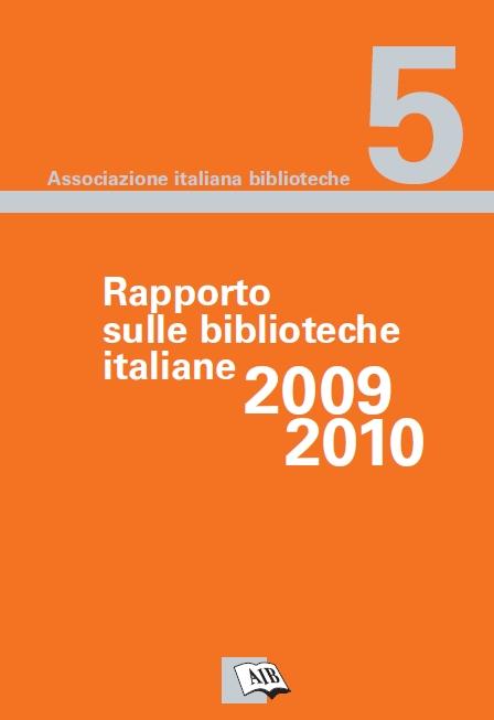 Rapporto sulle biblioteche italiane 2009-2010