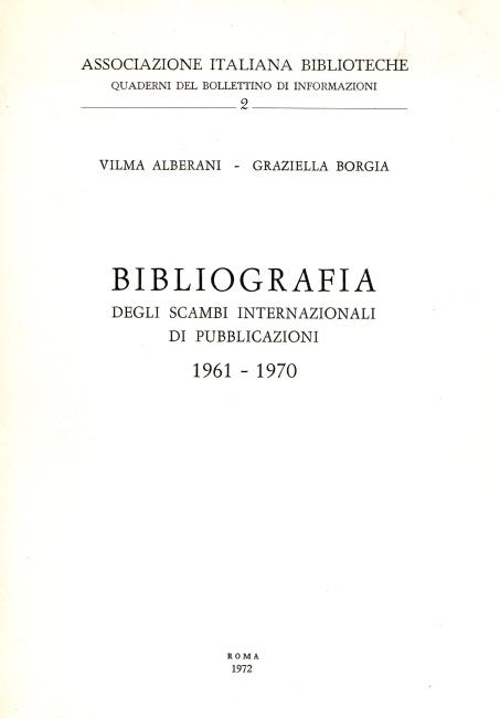 Bibliografia degli scambi internazionali di pubblicazioni. 1961-1970