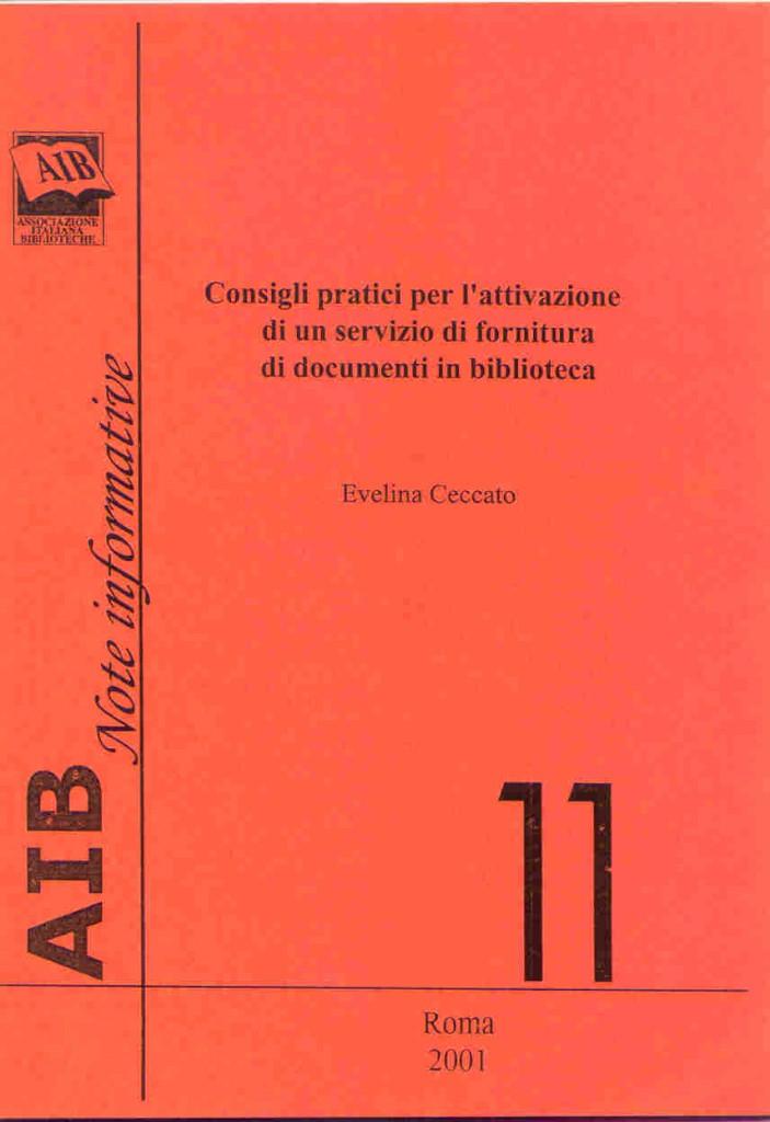 Consigli pratici per l'attivazione di un servizio di fornitura di documenti in biblioteca