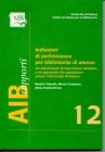 Indicatori di performance per biblioteche di ateneo