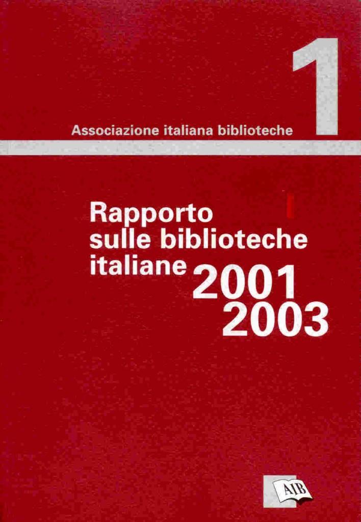 Rapporto sulle biblioteche italiane 2001-2003
