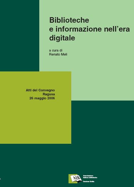 Biblioteche e informazione nell'era digitale