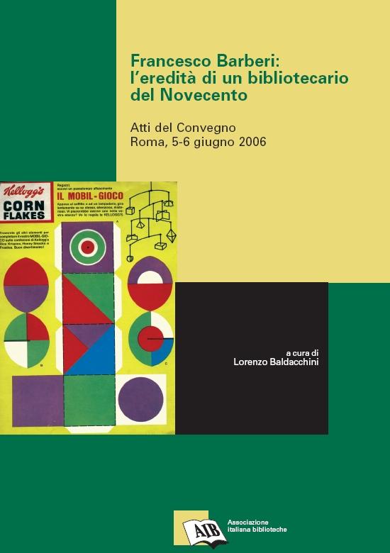 Francesco Barberi: l'eredità di un bibliotecario del Novecento