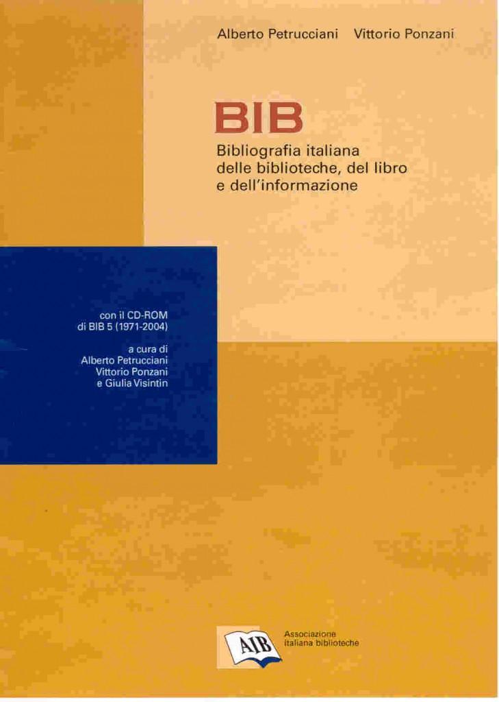 BIB: Bibliografia italiana delle biblioteche, del libro e dell'informazione
