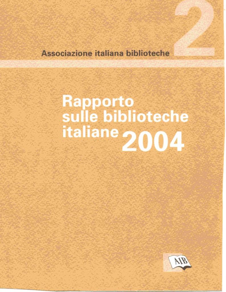 Rapporto sulle biblioteche italiane 2004
