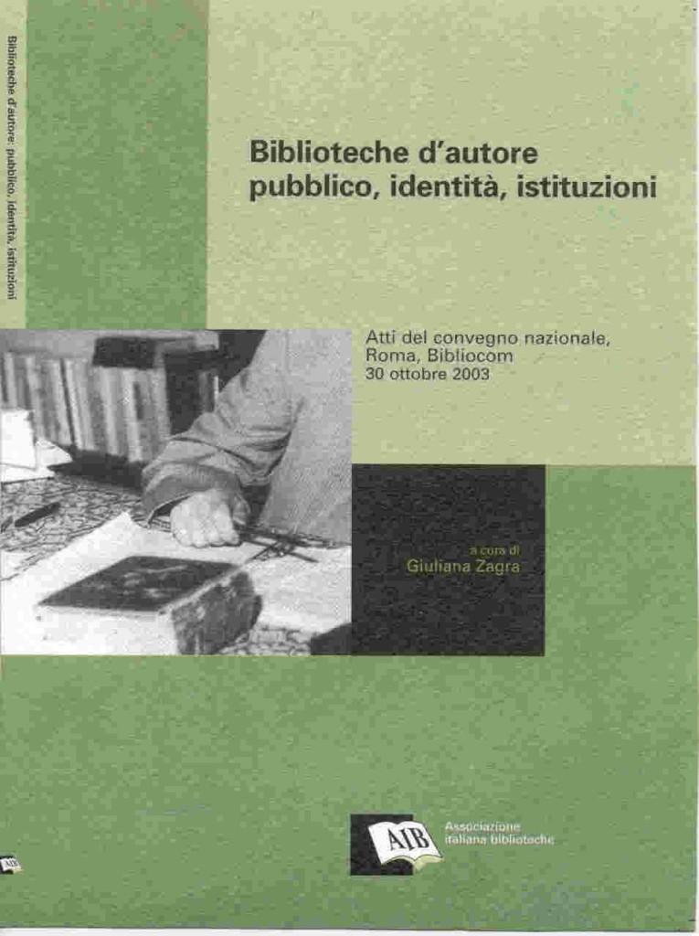 Biblioteche d'autore: pubblico, identità, istituzioni