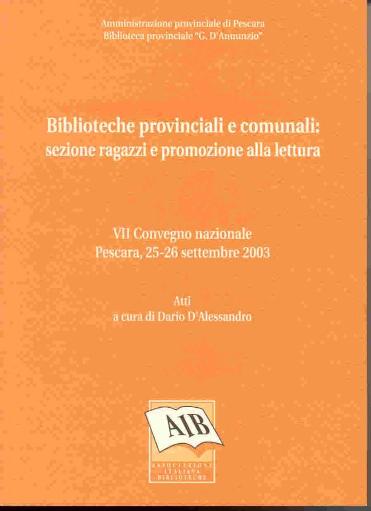 Biblioteche provinciali e comunali: sezione ragazzi e promozione alla lettura