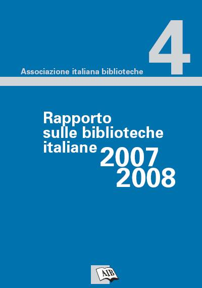 Rapporto sulle biblioteche italiane 2007-2008