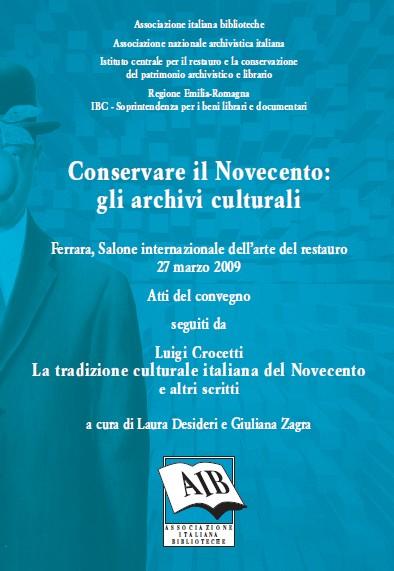 Conservare il Novecento: gli archivi culturali