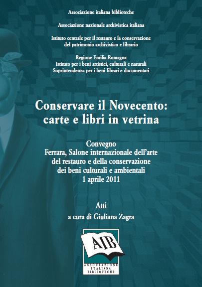 Conservare il Novecento: carte e libri in vetrina