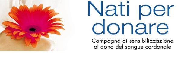 Campagna di sensibilizzazione al dono del sangue cordonale