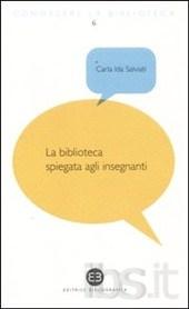 Cpertina del libro: La biblioteca spiegata agli insegnanti