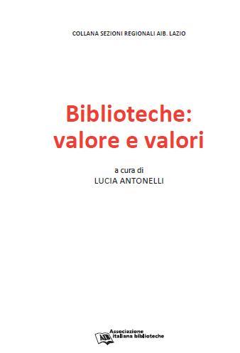 Biblioteche: valore e valori