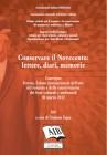 Conservare il Novecento: lettere, diari, memorie