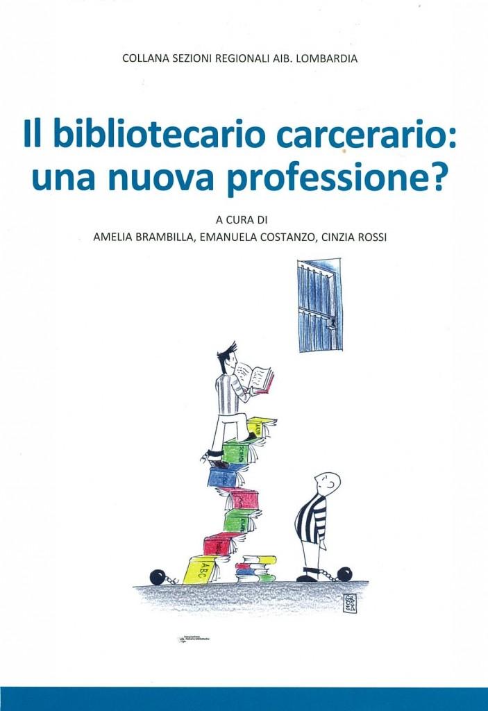 Il bibliotecario carcerario: una nuova professione?