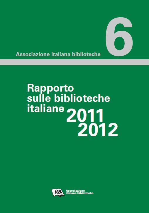 Rapporto sulle biblioteche italiane 2011-2012