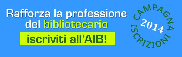 Iscriviti all'AIB per il 2014!