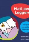 Nati per leggere: una guida per genitori e futuri lettori (2015)