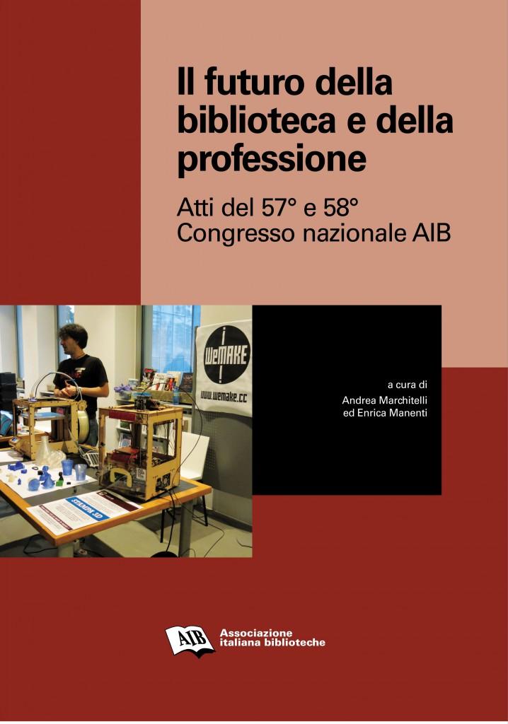 Il futuro della biblioteca e della professione (ebook)