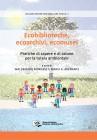 Ecobiblioteche, ecoarchivi, ecomusei