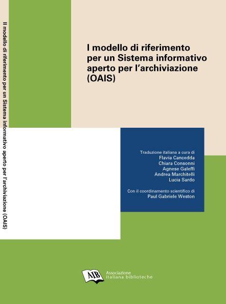Il modello di riferimento per un Sistema informativo aperto per l'archiviazione (ebook)