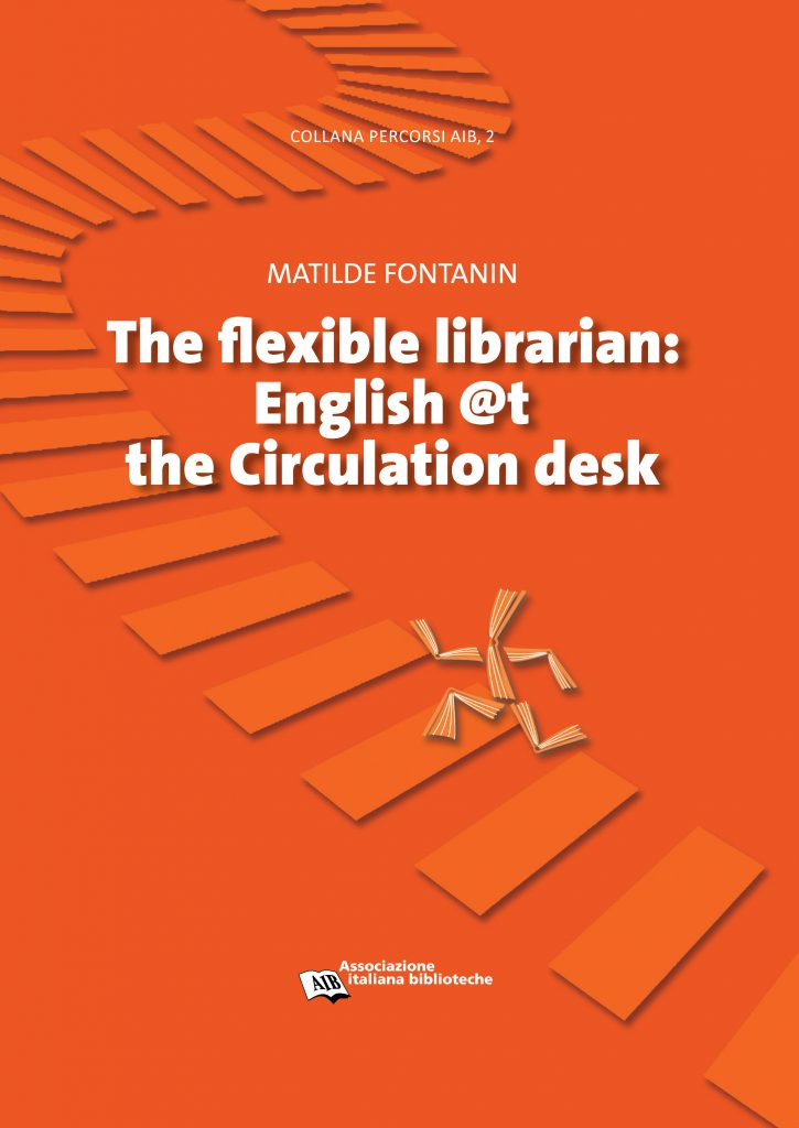 The flexible librarian. English @t the Circulation desk