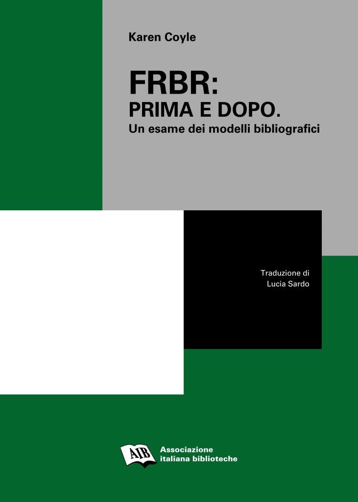 FRBR: prima e dopo (ebook)