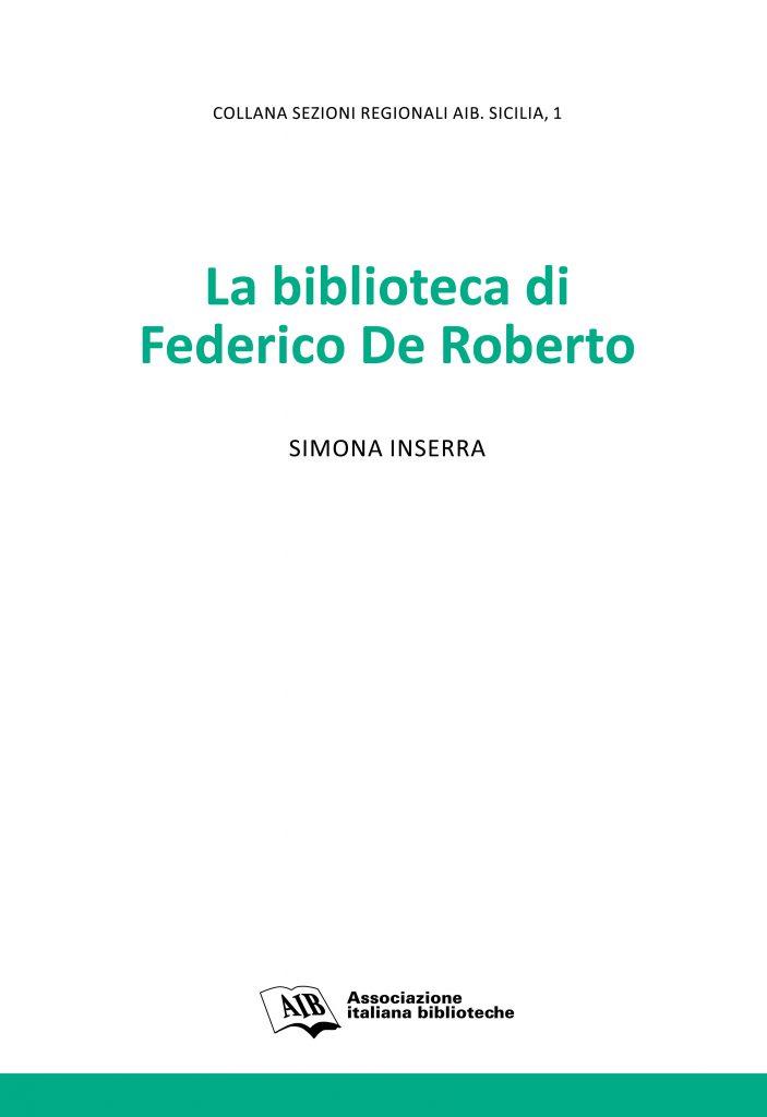 La biblioteca di Federico De Roberto