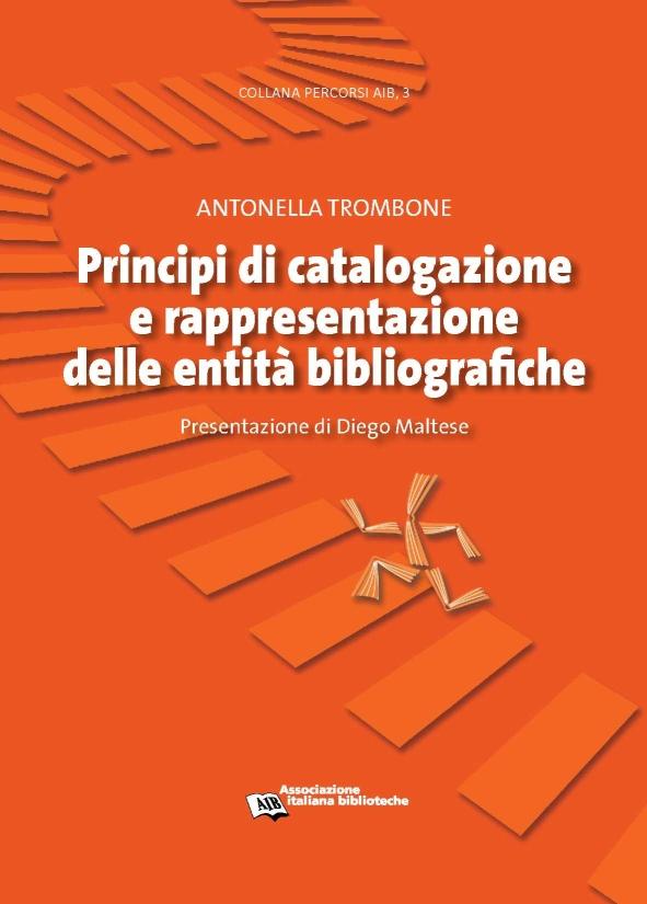 Principi di catalogazione e rappresentazione delle entità bibliografiche (ebook: pdf)