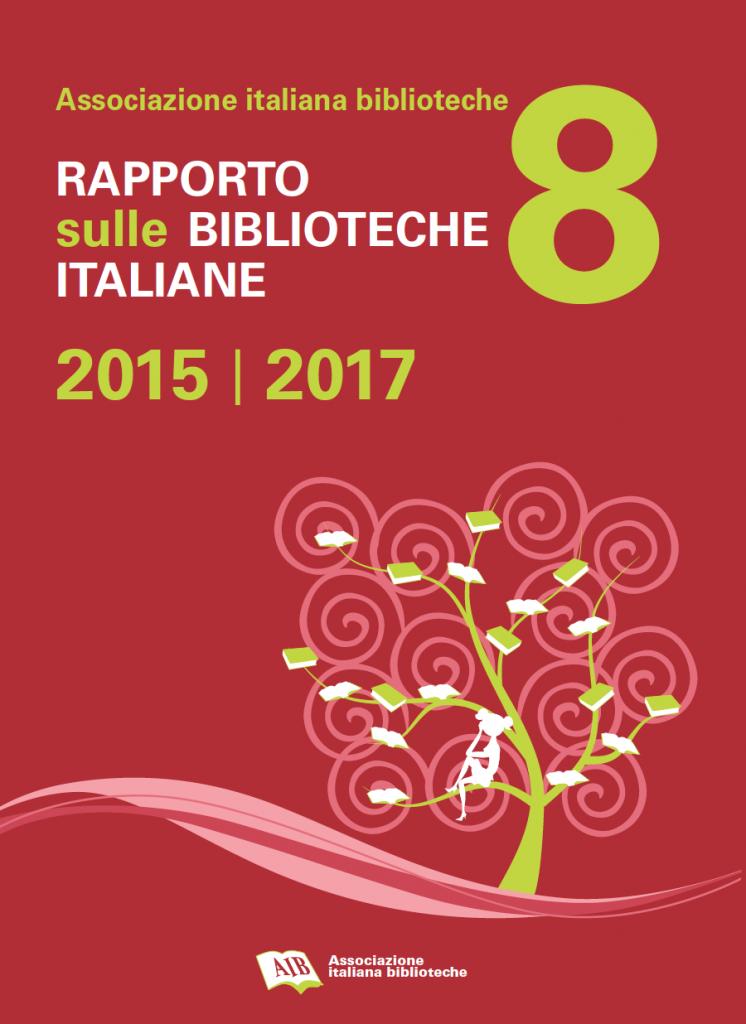Rapporto sulle biblioteche italiane 2015-2017 (ebook)