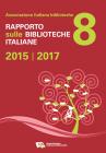 Rapporto sulle biblioteche italiane 2015-2017